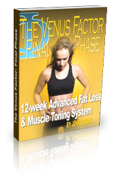 The Venus Factor Final Phase