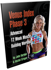 Venus Index Phase 3 Workouts